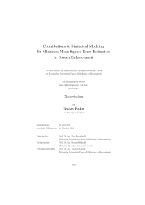 Thumbnail of Contributions to Statistical Modeling for Minimum Mean Square Error Estimation in Speech Enhancement