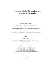 Thumbnail of Adaptive media streaming over multipath networks