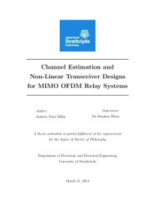 Thumbnail of Channel estimation and non-linear transceiver designs for MIMO OFDM relay systems