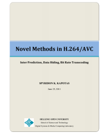 Thumbnail of Novel Methods in H.264/AVC (Inter Prediction, Data Hiding, Bit Rate Transcoding)