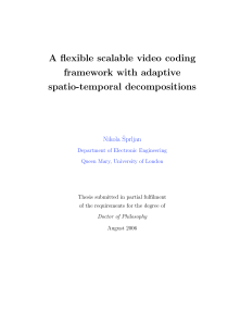 Thumbnail of A flexible scalable video coding framework with adaptive spatio-temporal decompositions