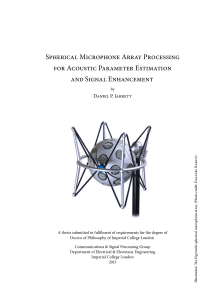 Thumbnail of Spherical Microphone Array Processing for Acoustic Parameter Estimation and Signal Enhancement