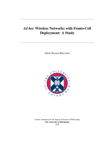 Thumbnail of Ad hoc Wireless Networks with Femto-Cell Deployment: A Study