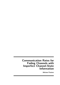 Thumbnail of Communication Rates for Fading Channels with Imperfect Channel-State Information