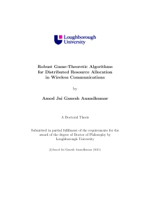 Thumbnail of Robust Game-Theoretic Algorithms for Distributed Resource Allocation in Wireless Communications