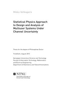 Thumbnail of Statistical Physics Approach to Design and Analysis of Multiuser Systems Under Channel Uncertainty