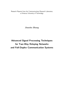 Thumbnail of Advanced Signal Processing Techniques for Two-Way Relaying Networks and Full-Duplex Communication Systems
