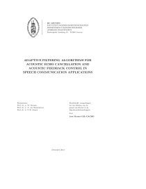 Thumbnail of page 1 of Adaptive filtering algorithms for acoustic echo cancellation and acoustic feedback control in speech communication applications