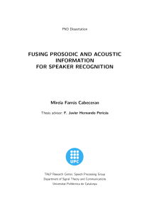 Thumbnail of Fusing prosodic and acoustic information for speaker recognition