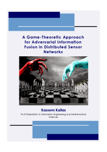 Thumbnail of A Game-Theoretic Approach for Adversarial Information Fusion in Distributed Sensor Networks
