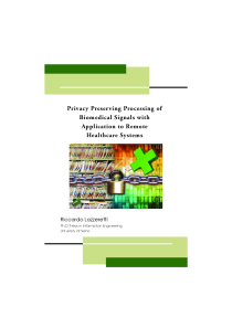 Thumbnail of Privacy Preserving Processing of Biomedical Signals with Application to Remote Healthcare Systems