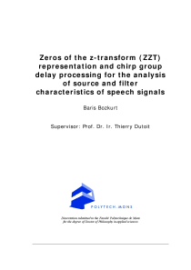 Thumbnail of Zeros of the z-transform (ZZT) representation and chirp group delay processing for the analysis of source and filter characteristics of speech signals
