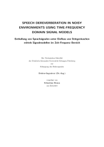Thumbnail of Speech derereverberation in noisy environments using time-frequency domain signal models